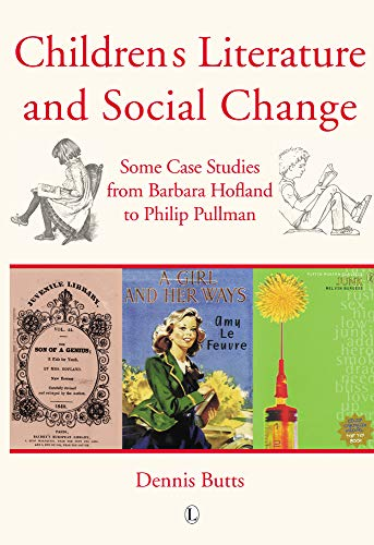 9780718892081: Children's Literature and Social Change: Some Case Studies from Barbara Hofland to Philip Pullman