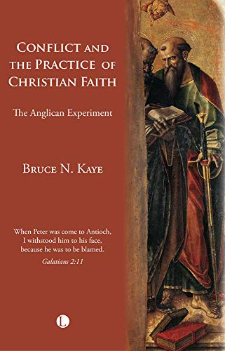 9780718892432: Conflict and the Practice of Christian Faith: The Anglican Experiment