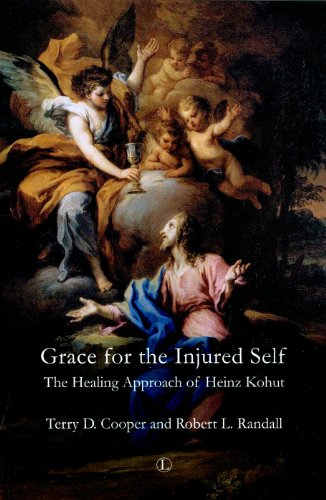 9780718892586: Grace for the Injured Self: The Healing Approach of Heinz Kohut