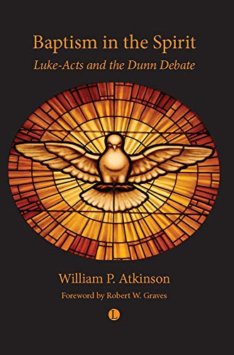 9780718892685: Baptism in the Spirit: Luke-Acts and the Dunn Debate