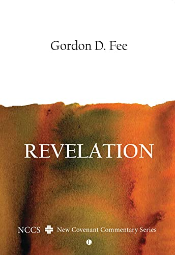 9780718892807: Revelation: A New Covenant Commentary