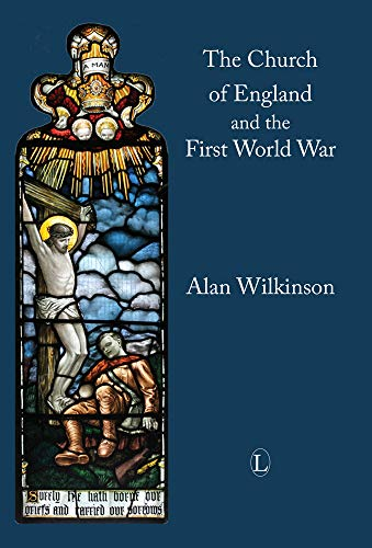9780718893217: The Church of England and the First World War