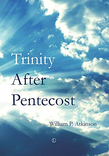 9780718893330: Trinity after Pentecost