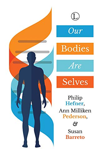 9780718894221: Our Bodies Are Selves