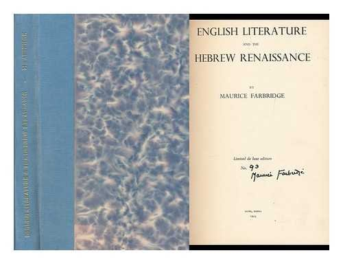 English Literature and the Hebrew Renaissance. Farbridge, Maurice.