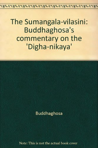 9780718904579: The Sumangala-vilasini: Buddhaghosa's commentary on the 'Digha-nikaya'