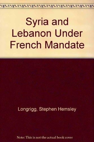 9780718920777: Syria and Lebanon Under French Mandate