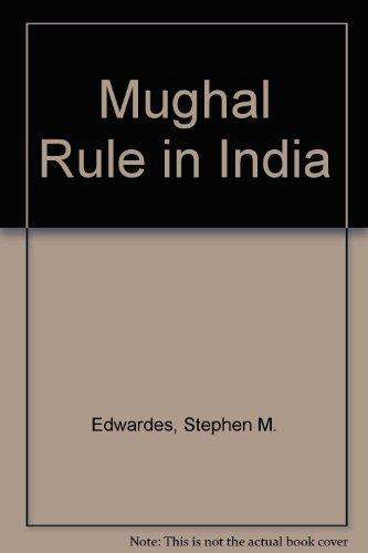 9780718921668: Mughal Rule in India