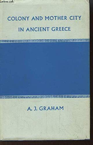 9780719000591: Colony and Mother City in Ancient Greece