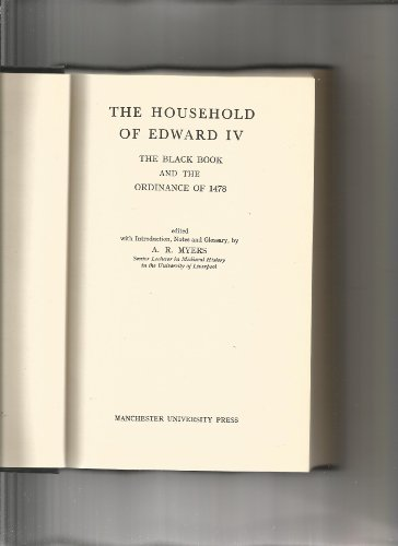 9780719000751: The Household of Edward IV