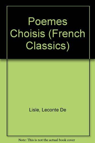 Poemes Choisis. Avec Introduction et Notes de Edmond Eggli.: Leconte de Lisle