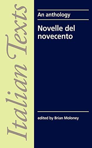 Novelle del Novecento (Italian Texts) (Italian Edition): Moloney, Brian