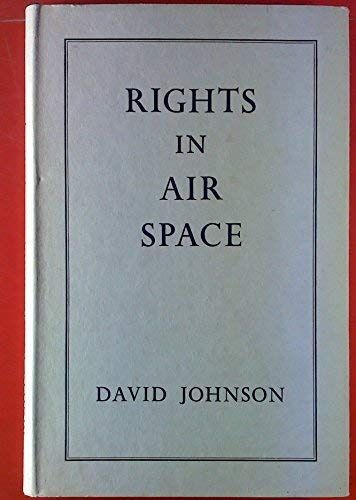 Rights in Air Space.: Johnson, D H