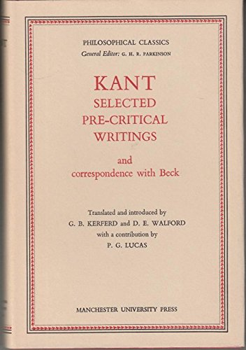 9780719002953: Selected Pre-critical Writings and Correspondence with Beck (Philosophy Classics)