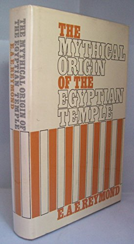 9780719003110: Mythical Origin of the Egyptian Temple