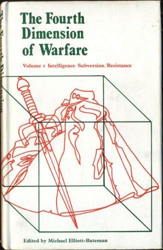 9780719003547: Fourth Dimension of Warfare: Intelligence, Subversion, Resistance v. 1