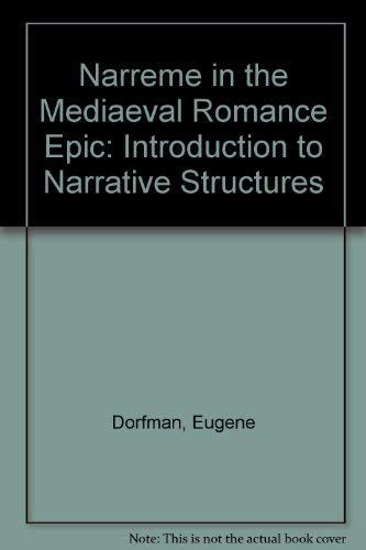 9780719003967: Narreme in the Mediaeval Romance Epic: Introduction to Narrative Structures
