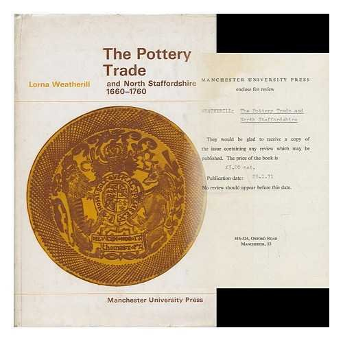 9780719004209: Pottery Trade and North Staffordshire, 1660-1760