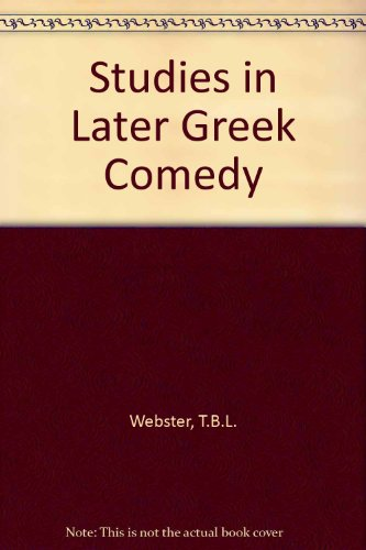 9780719004391: Studies in Later Greek Comedy