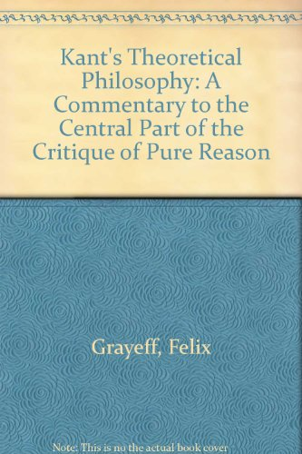 9780719004414: Kant's Theoretical Philosophy: A Commentary to the Central Part of the