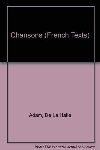 The Chansons of Adam de la Halle: Marshall, J.H. (ed.)