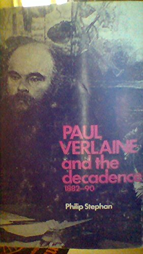 9780719005626: Paul Verlaine and the Decadence 1882-90