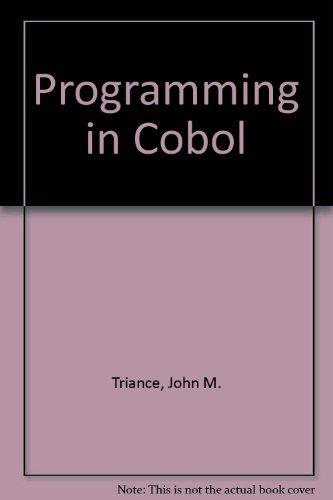Programming in Cobol: Triance, John M.