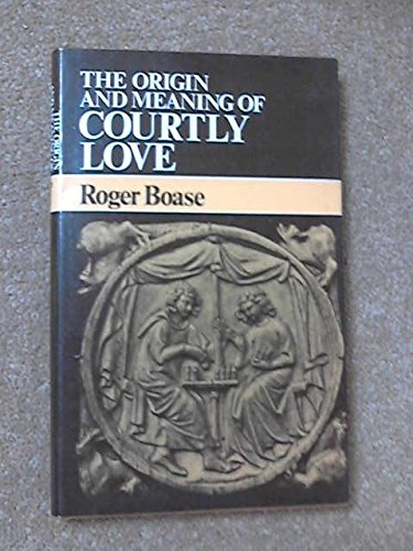 9780719006562: Origin and Meaning of Courtly Love
