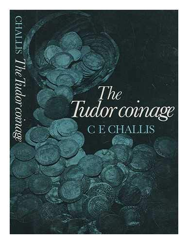 9780719006784: Tudor Coinage