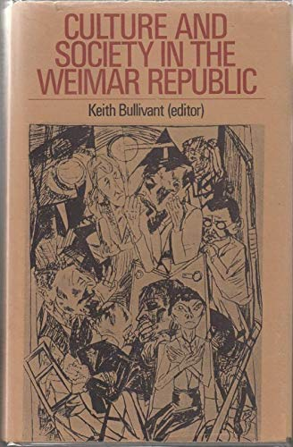 9780719006890: Culture and Society in the Weimar Republic.