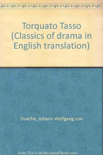 9780719007200: Torquato Tasso (Classics of drama in English translation)