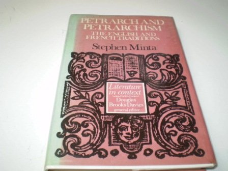 9780719007453: Petrarch and Petrarchism: The English and French Traditions (The Greenwood Press Literature in Context)