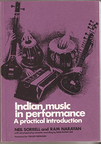 9780719007569: Indian Music in Performance: A Practical Introduction