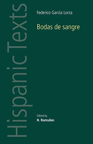 Bodas De Sangre (Hispanic Texts): Federico Garcia Lorca