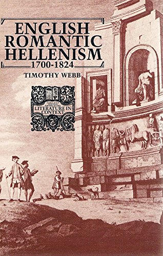 9780719007729: 'ENGLISH ROMANTIC HELLENISM, 1700-1824 (LITERATURE IN CONTEXT)'