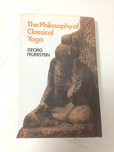 9780719007774: The Philosophy of Classical Yoga