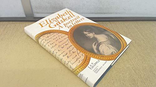 9780719007996: Elizabeth Gaskell: A Portrait in Letters