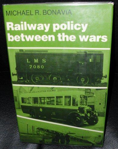 9780719008269: Railway Policy Between the Wars