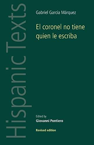 9780719008368: El coronel no tiene quien le escriba (Hispanic Texts MUP)