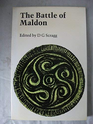 9780719008382: The Battle of Maldon (Old and Middle English Texts)