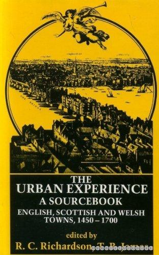 The Urban Experience, a Sourcebook: English, Scottish: RICHARDSON (R.C., Ed.)