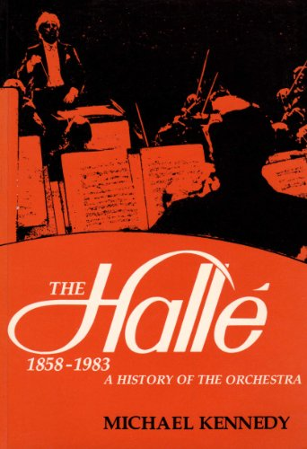 9780719009211: Halle, 1858-1983: A History of the Orchestra
