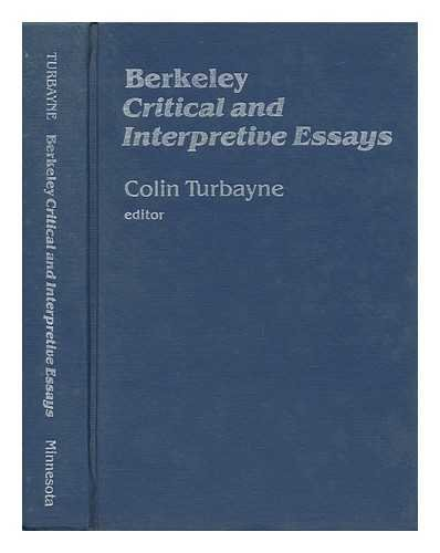 Berkeley: Critical and Interpretive Essays: Turbayne, Colin (ed.)