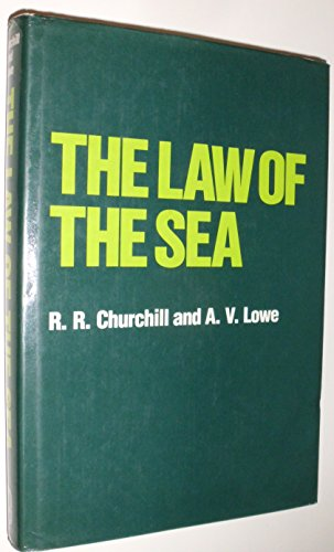 The Law Of The Sea (SCARCE 1985 UPDATED HARDBACK EDITION WITH ADDENDA IN DUSTWRAPPER)