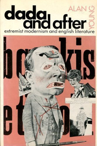 9780719009433: Dada and After: Extremist Modernism and English Literature