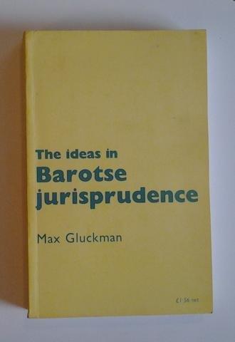9780719010316: Ideas in Barotse Jurisprudence