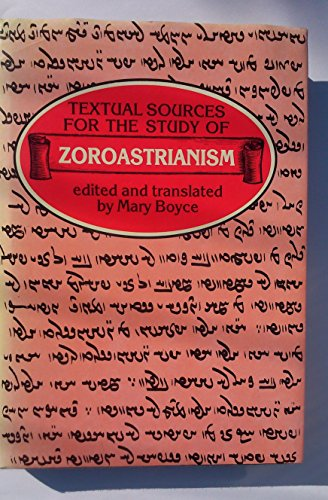 9780719010644: Zoroastrianism (Textual Sources for the Study of Religion)
