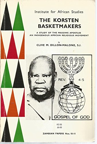 The Korsten Basketmakers: A Study of the Masowe Apostles (An Indigeneous African Religious Movement)