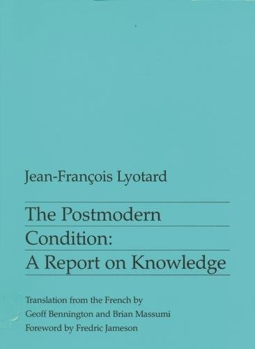 9780719014505: The Postmodern Condition: A Report on Knowledge (Theory & History of Literature)
