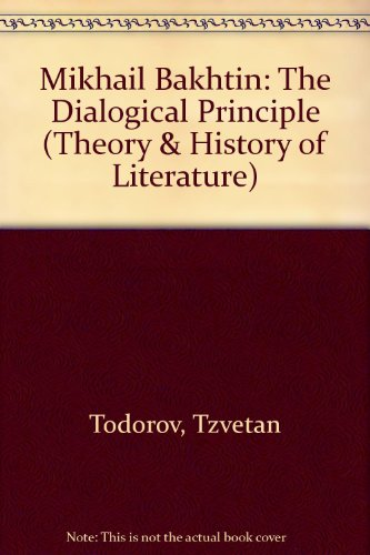 9780719014666: Mikhail Bakhtin: The Dialogical Principle (Theory & History of Literature)